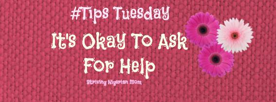 okay to ask for help