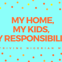 My Home, My Kids, My Responsibility